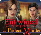Feature screenshot game Entwined: The Perfect Murder