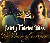 Feature screenshot game Fairly Twisted Tales: The Price Of A Rose