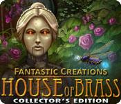 Feature screenshot game Fantastic Creations: House of Brass Collector's Edition
