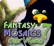 Feature screenshot game Fantasy Mosaics 7: Our Home