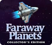 Feature screenshot game Faraway Planets Collector's Edition