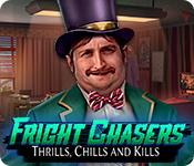 Fright Chasers: Thrills, Chills and Kills game play