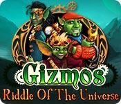 Gizmos: Riddle Of The Universe game play