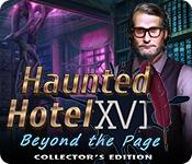 Feature screenshot game Haunted Hotel: Beyond the Page Collector's Edition