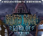 Feature screenshot game Haunted Manor: Lord of Mirrors Collector's Edition