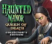Feature screenshot game Haunted Manor: Queen of Death Collector's Edition