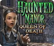 Feature screenshot game Haunted Manor: Queen of Death