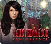 Feature screenshot game Haunted Manor: Remembrance