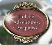 Feature screenshot game Holiday Adventures: Acapulco