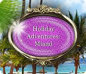 Feature screenshot game Holiday Adventures: Miami