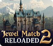 Feature screenshot game Jewel Match 2: Reloaded