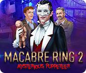 Feature screenshot game Macabre Ring 2: Mysterious Puppeteer