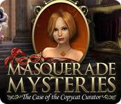 Feature screenshot game Masquerade Mysteries: The Case of the Copycat Curator