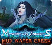 Feature screenshot game Mystery of the Ancients: Mud Water Creek