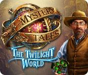 Feature screenshot game Mystery Tales: The Twilight World