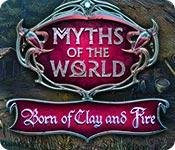 Myths of the World: Born of Clay and Fire game play