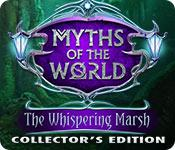 Feature screenshot game Myths of the World: The Whispering Marsh Collector's Edition