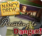 Nancy Drew Dossier: Resorting to Danger game play