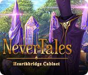 Nevertales: Hearthbridge Cabinet game play