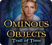 Ominous Objects: Trail of Time game play