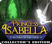 Feature screenshot game Princess Isabella: Return of the Curse Collector's Edition