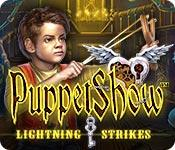 PuppetShow: Lightning Strikes game play