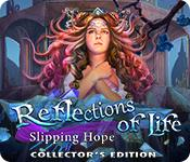 Feature screenshot game Reflections of Life: Slipping Hope Collector's Edition