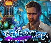 Feature screenshot game Reflections of Life: In Screams and Sorrow