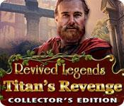 Feature screenshot game Revived Legends: Titan's Revenge Collector's Edition