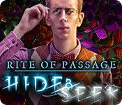 Rite of Passage: Hide and Seek game play
