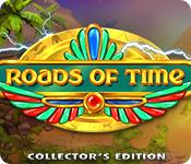 Feature screenshot game Roads of Time Collector's Edition