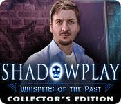 Feature screenshot game Shadowplay: Whispers of the Past Collector's Edition