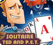 Feature screenshot game Solitaire: Ted And P.E.T