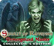Feature screenshot game Spirit of Revenge: Unrecognized Master Collector's Edition