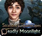 Feature screenshot game Stranded Dreamscapes: Deadly Moonlight