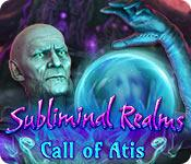 Feature screenshot game Subliminal Realms: Call of Atis
