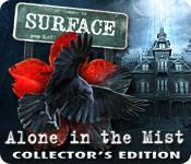 Feature screenshot game Surface: Alone in the Mist Collector's Edition