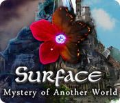 Feature screenshot game Surface: Mystery of Another World