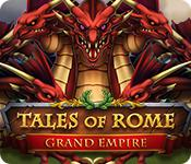 Feature screenshot game Tales of Rome: Grand Empire
