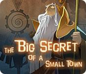 The Big Secret of a Small Town game play