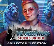 Feature screenshot game The Unseen Fears: Stories Untold Collector's Edition