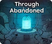 Feature screenshot game Through Abandoned