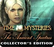 Feature screenshot game Time Mysteries: The Ancient Spectres Collector's Edition