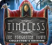 Feature screenshot game Timeless: The Forgotten Town Collector's Edition