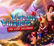 Feature screenshot game Virtual Villagers: The Lost Children