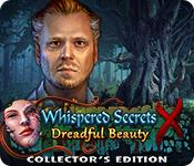 Feature screenshot game Whispered Secrets: Dreadful Beauty Collector's Edition