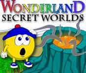 Feature screenshot game Wonderland Secret Worlds