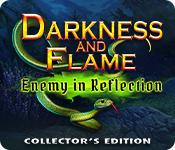 Darkness and Flame: Enemy in Reflection Collector's Edition game play