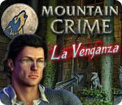 Mountain Crime: La venganza game play