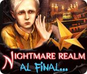 Nightmare Realm: Al final... game play